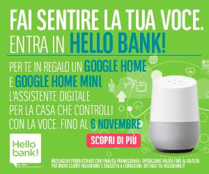 Promozione Google Home Hello bank!