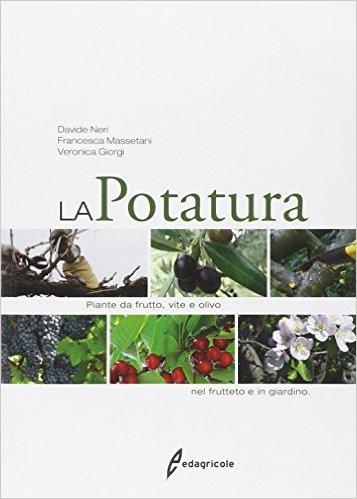 Libro la potatura delle piante da giardino for Potatura piante da giardino