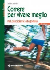correre per vivere meglio libro Roberto Albanese