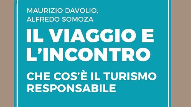 il viaggio e l'incontro turismo responsabile