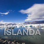 Islanda: tutta la magia della natura in un video mozzafiato
